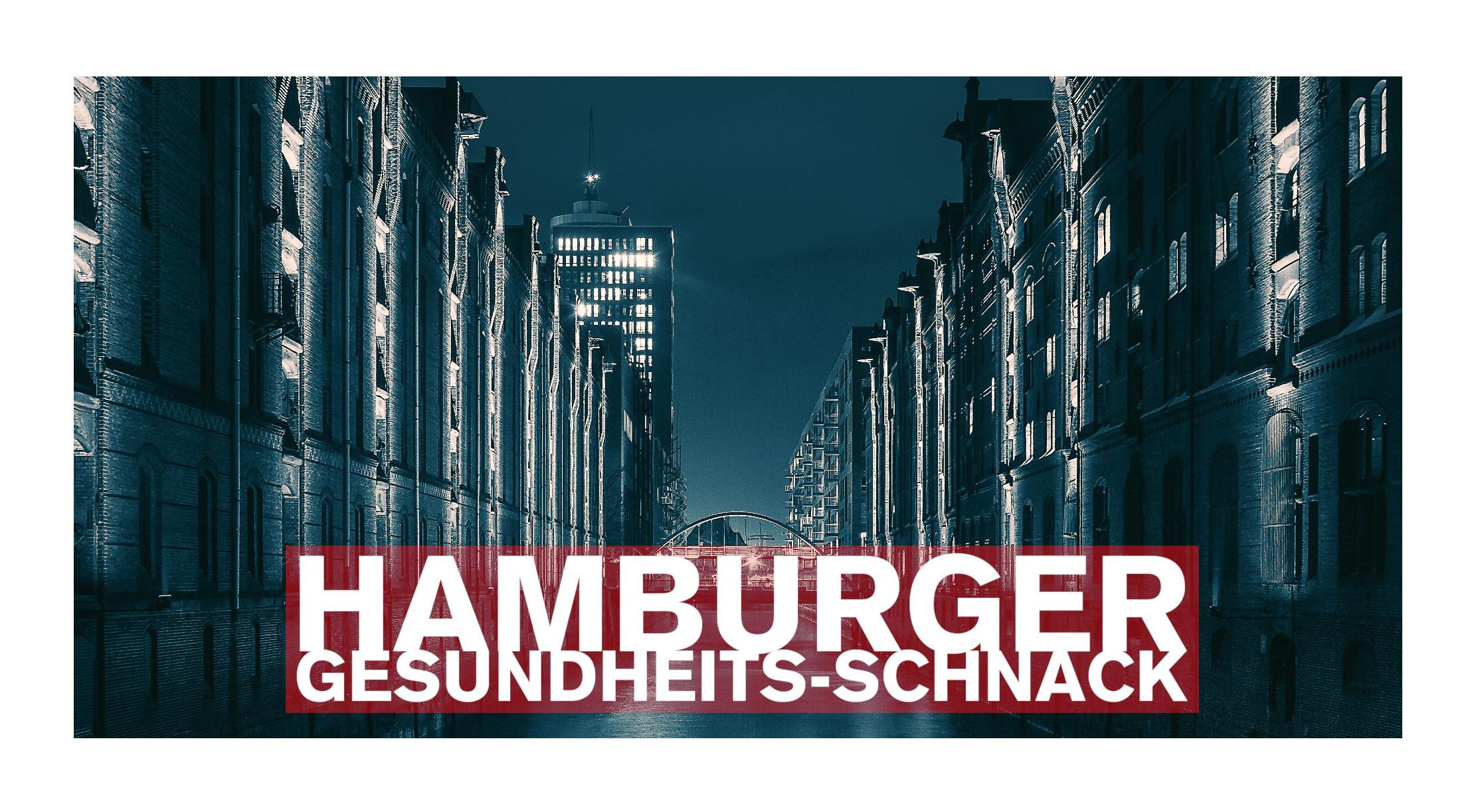 Hamburger Gesundheits-Schnack